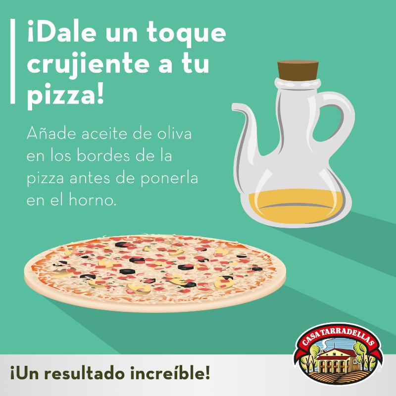 ¡Dale un toque crujiente a tu pizza! Añade aceite de oliva en los bordes de la pizza antes de ponerla en el horno.